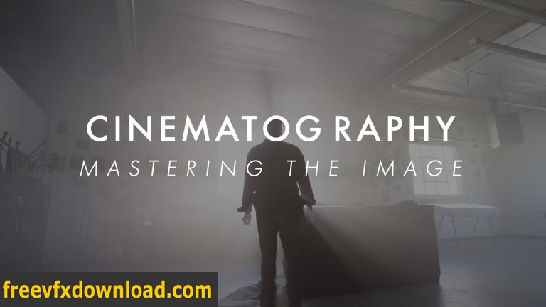Cinematography: Mastering the Image