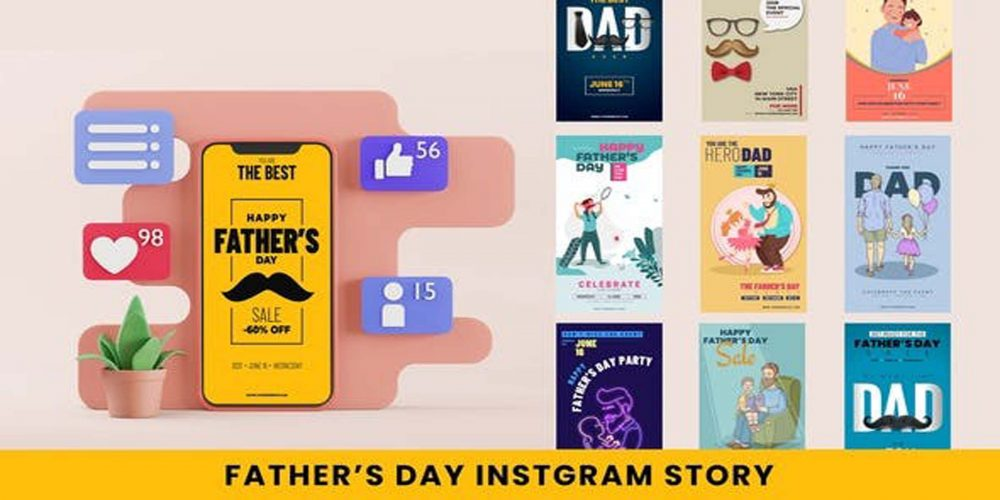 Fathers Day Instagram Stories Videohive 32351214